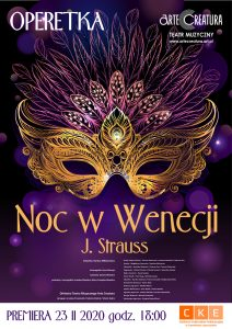 Noc w Wenecji J. Strauss Czerwionka-Leszczyny 23 II 2020 PREMIERA @ CKE Czerwionka-Leszczyny