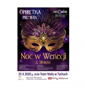 Noc w Wenecji J. Strauss Teatr Mały w Tychach 25 IX 2021 PREMIERA @ Hlonda